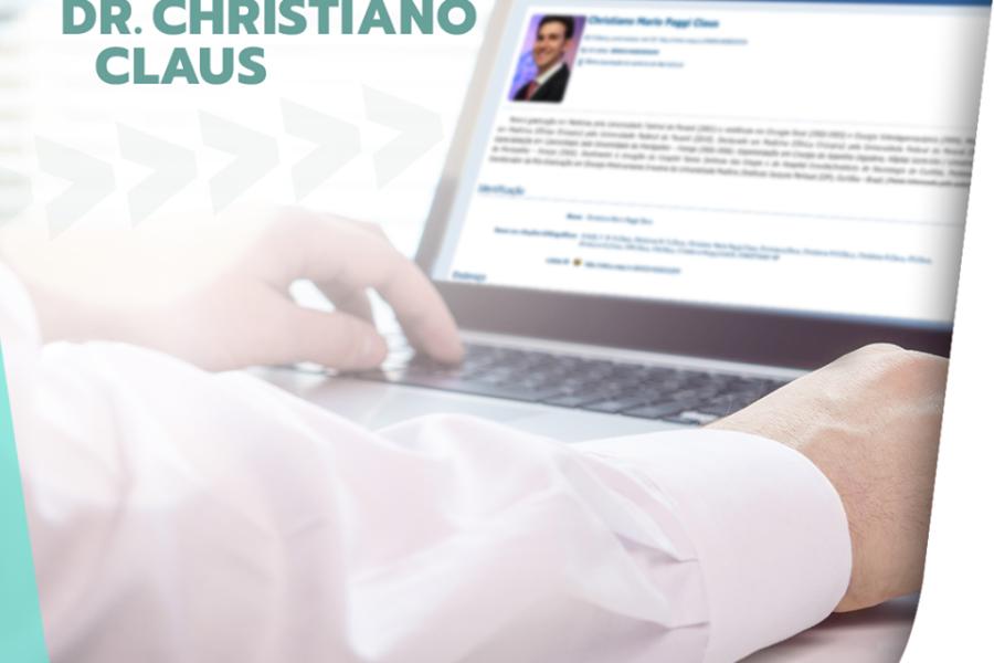 Conheça o currículo do Dr. Christiano Claus