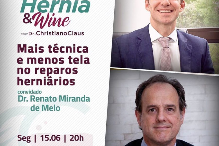 Hérnia & Wine: mais técnica e menos reparos herniários com Dr. Renato de Miranda Melo