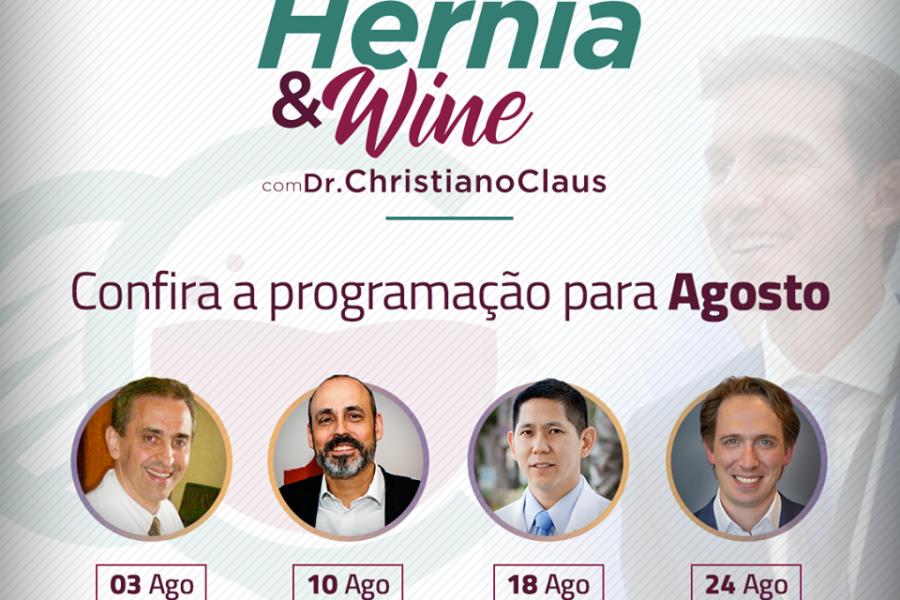 Hérnia & Wine – programação de agosto