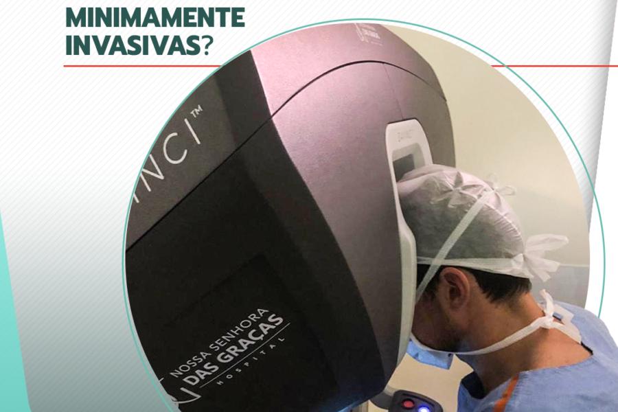 Você conhece as técnicas de cirurgias minimamente invasivas?