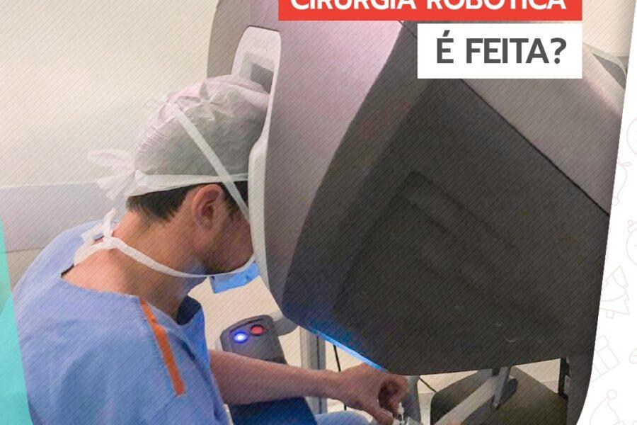 Você sabe como a cirurgia robótica é feita?