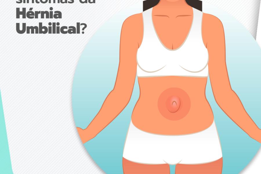 Quais os sintomas da hérnia umbilical?