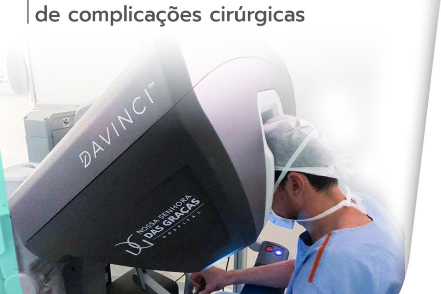 Técnicas minimamente invasivas reduzem chances de complicações cirúrgicas