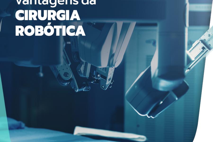 Conheça as vantagens da cirurgia robótica