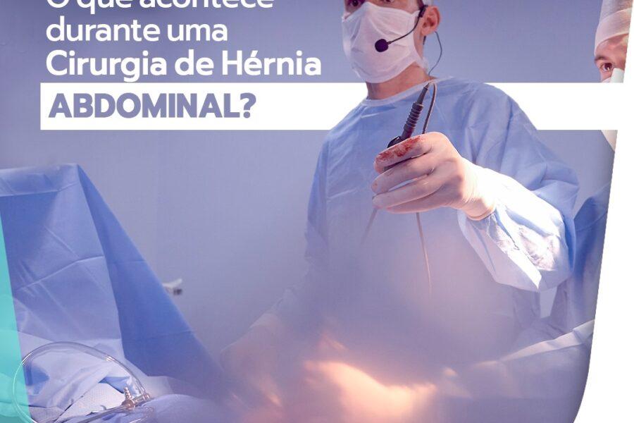 O que acontece durante uma cirurgia de hérnia abdominal?