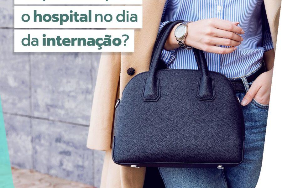 O que levar ao hospital no dia da internação?