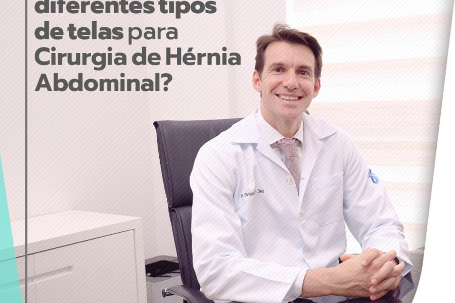 Existem diferentes tipos de telas para cirurgias de hérnia abdominal?